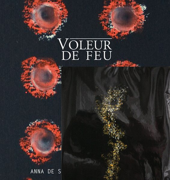 Voleur de feu 1 - Anna de Sandre, William Mathieu - Collection 15