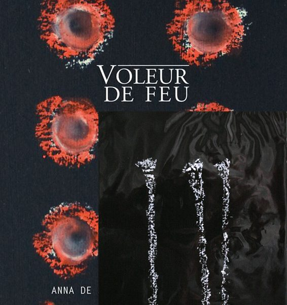 Voleur de feu 1 - Anna de Sandre, William Mathieu - Collection 17