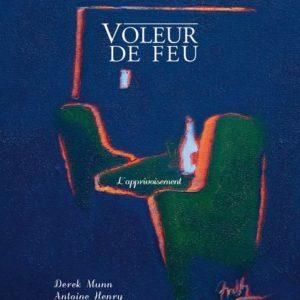 VDF2 - L'apprivoisement - Antoine Henry et Derek Munn - Cahiers numérotés
