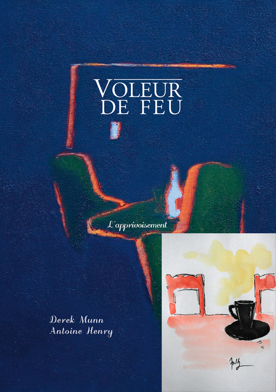 Voleur de feu 2 - Antoine Henry, Derek Munn - Collection 10