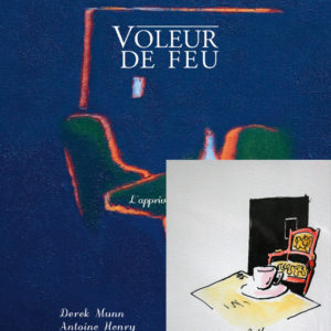 Voleur de feu 2 - Antoine Henry, Derek Munn - Collection 11