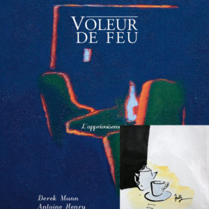 Voleur de feu 2 - Antoine Henry, Derek Munn - Collection 12