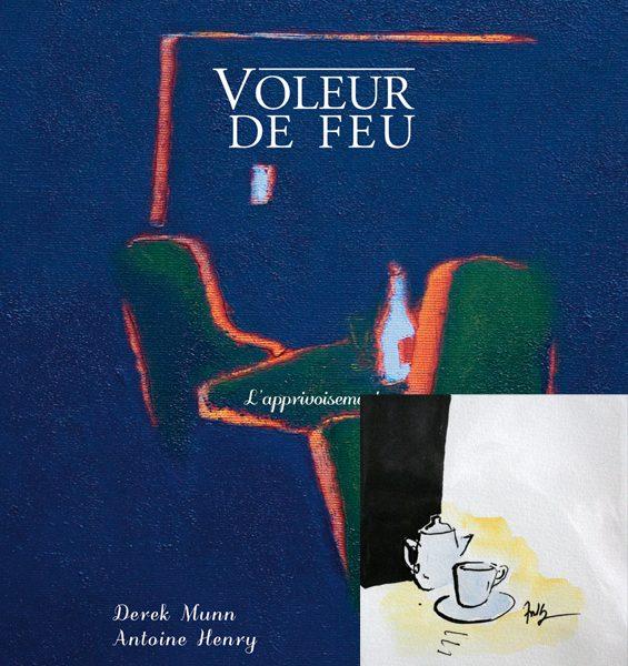 Voleur de feu 2 - Antoine Henry, Derek Munn - Collection 12