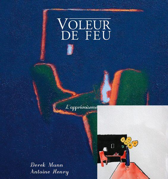 Voleur de feu 2 - Antoine Henry, Derek Munn - Collection 13
