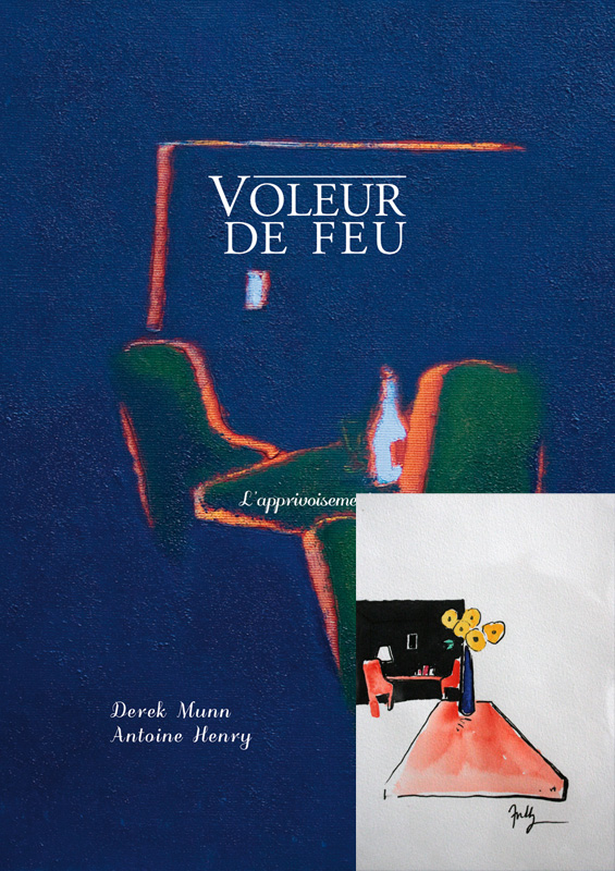 Voleur de feu 2 - Antoine Henry, Derek Munn - Collection 13