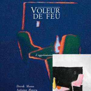Voleur de feu 2 - Antoine Henry, Derek Munn - Collection 14