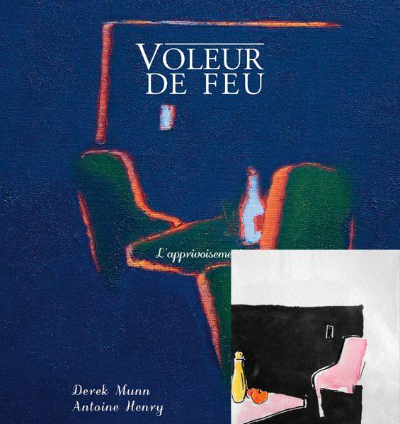Voleur de feu 2 - Antoine Henry, Derek Munn - Collection 14