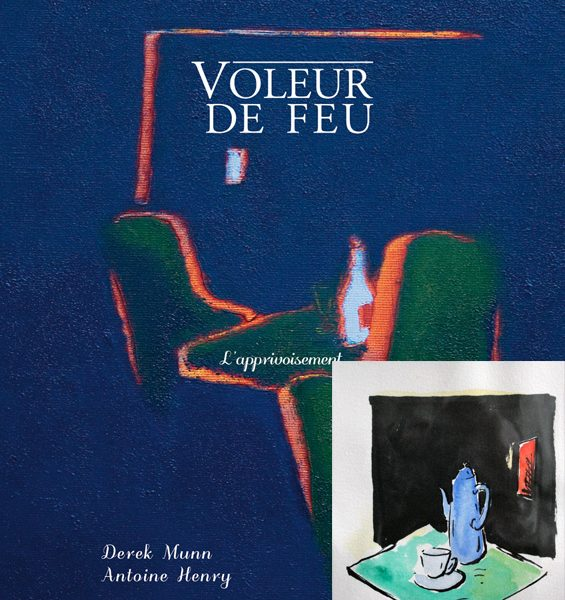 Voleur de feu 2 - Antoine Henry, Derek Munn - Collection 15