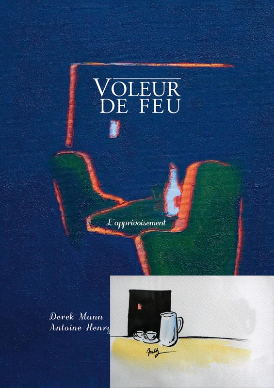 Voleur de feu, L'apprivoisement, Collection 17