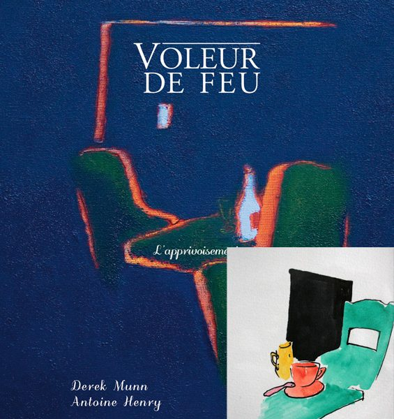 Voleur de feu 2 - Antoine Henry, Derek Munn - Collection 18