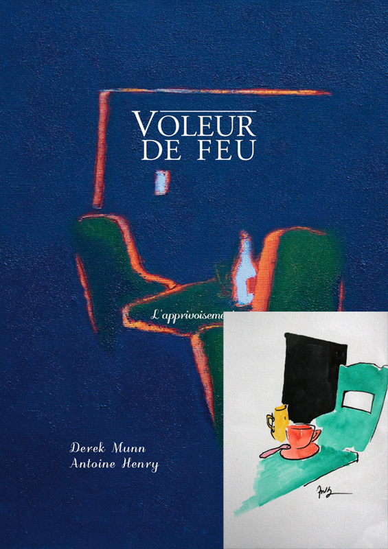 Voleur de feu 2 - Antoine Henry, Derek Munn - Collection 18