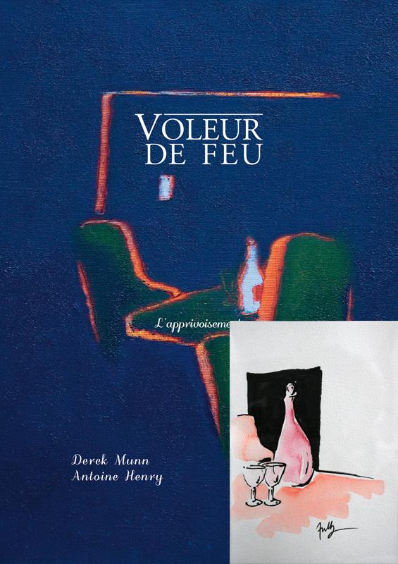Voleur de feu, L'apprivoisement, Collection 19