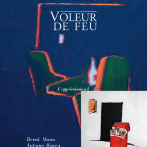 Voleur de feu 2 - Antoine Henry, Derek Munn - Collection 20