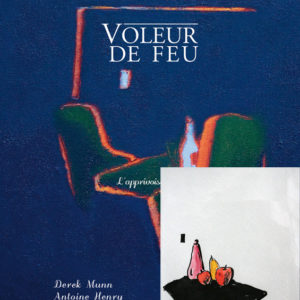 Voleur de feu 2 - Antoine Henry, Derek Munn - Collection 5