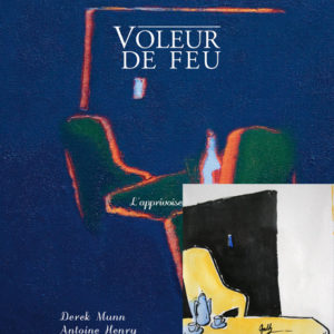 Voleur de feu 2 - Antoine Henry, Derek Munn - Collection 6