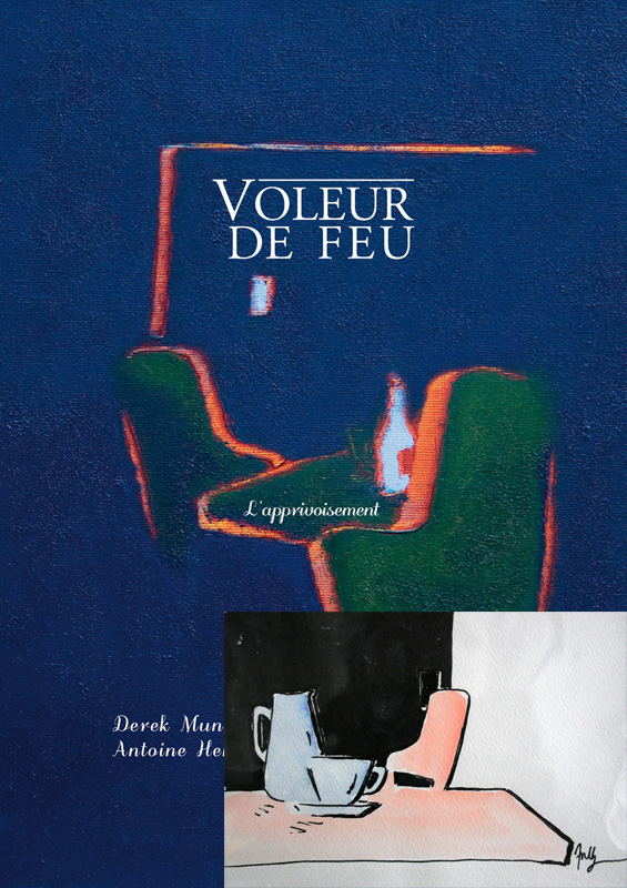Voleur de feu 2 - Antoine Henry, Derek Munn - Collection 8