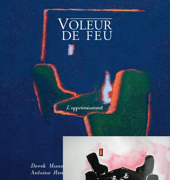 Voleur de feu 2 - Antoine Henry, Derek Munn - Collection 9