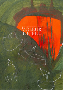 Voleur de feu 9, Vos voix sur mon chemin, Dominique Boudou, Virginie Vandernotte