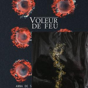 Voleur de feu 1 - Anna de Sandre, William Mathieu - Collection 15