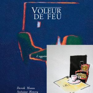 Voleur de feu 2 - Antoine Henry, Derek Munn - Collection 11
