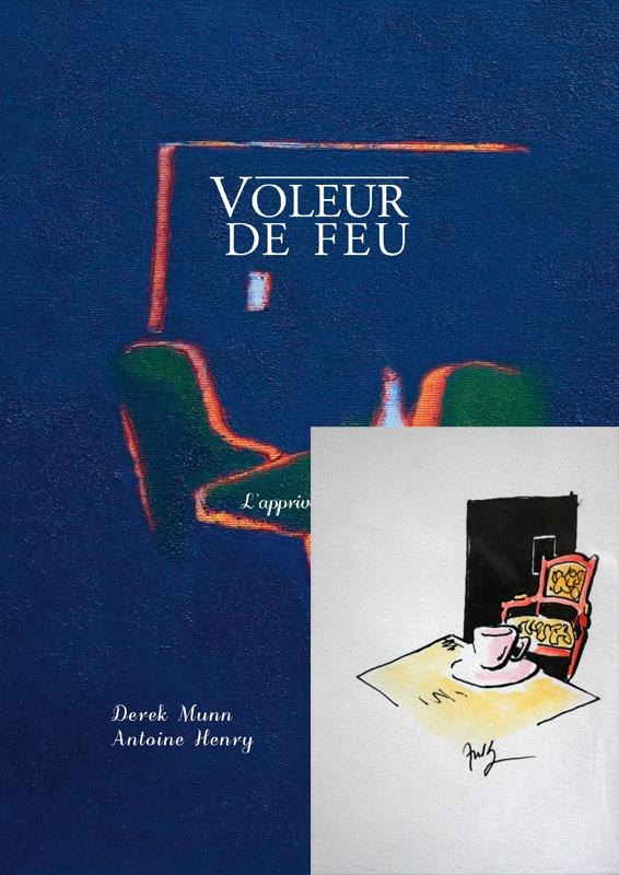 Voleur de feu, L'apprivoisement, Collection 11