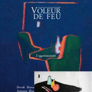 Voleur de feu 2 - Antoine Henry, Derek Munn - Collection 16
