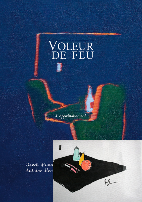 Voleur de feu, L'apprivoisement, Collection 16