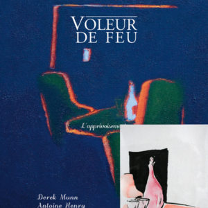 Voleur de feu 2 - Antoine Henry, Derek Munn - Collection 19
