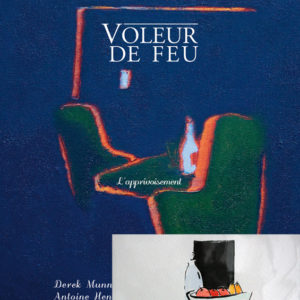 Voleur de feu 2 - Antoine Henry, Derek Munn - Collection 4