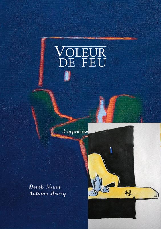 Voleur de feu, L'apprivoisement, Collection 6