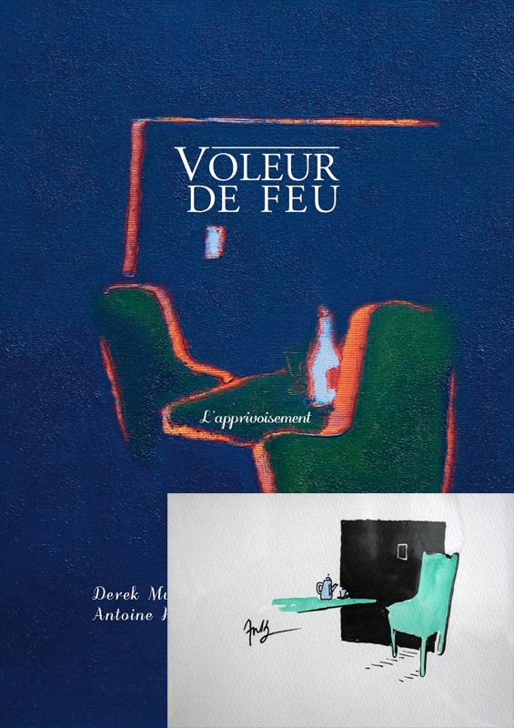 Voleur de feu, L'apprivoisement, Collection 7