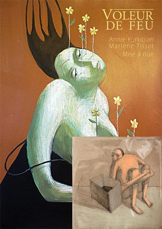 Voleur de feu, Mise à nue, Collection 16